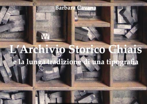 L'Archivio Storico Chiais: la lunga storia di una tipografia vercellese