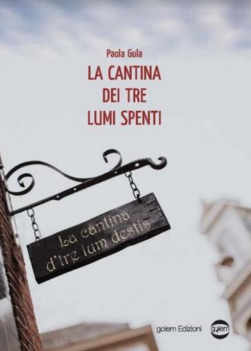La cabtina dei tre lumi spenti, Paola Guva, Golem edizioni