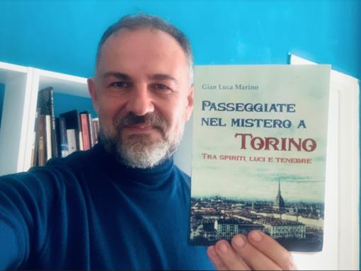 """""""Passeggiate nel mistero a Torino"""": nuova avventura letteraria per Gianluca Marino"""