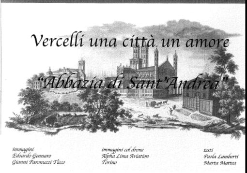 Vercelli una città un amore - Abbazia di Sant'Andrea