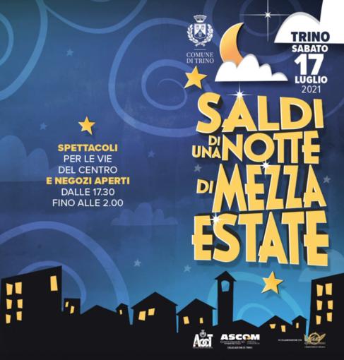 """""""Saldi di una notte di mezza estate"""": a Trino shopping, musica, spettacoli sotto le stelle"""